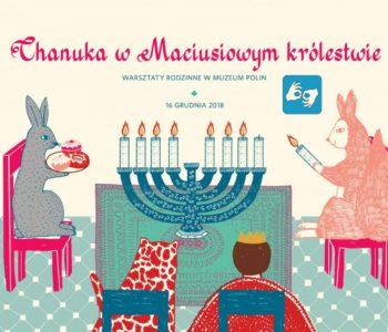 Chanuka w Maciusiowym królestwie – wydarzenie towarzyszące wystawie