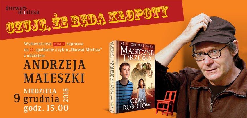 Dorwać Mistrza z udziałem Andrzeja Maleszki w NCK
