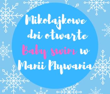 Mikołajkowe dni otwarte Baby swim