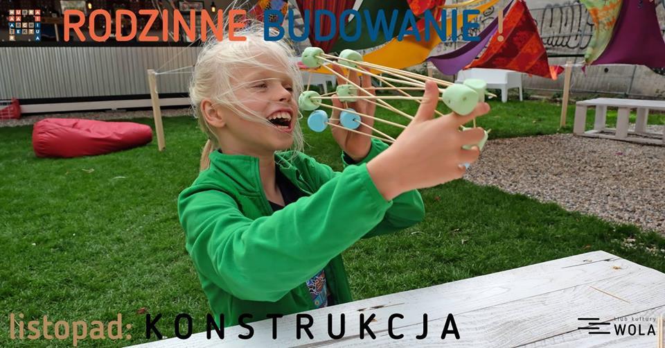 Rodzinne Budowanie - Konstrukcja!