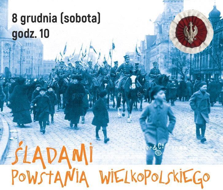 Śladami powstania wielkopolskiego – spotkanie