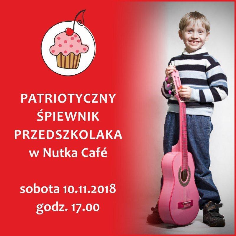 Patriotyczny Śpiewnik Przedszkolaka w Nutka Cafe