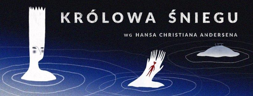 Teatr Miejski w Gliwicach: Królowa Śniegu