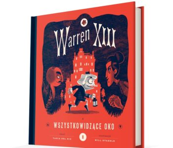 """Premiera książki """"Warren XIII i Wszystkowidzące oko"""""""