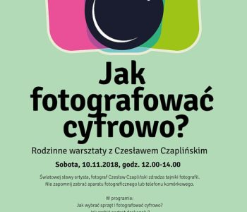 Warsztaty fotograficzne: Jak fotografować cyfrowo?