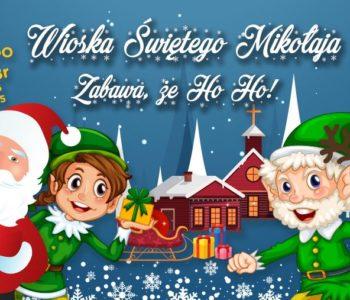 Wioska Świętego Mikołaja w Krakowie – zabawa, że hoo hoo!
