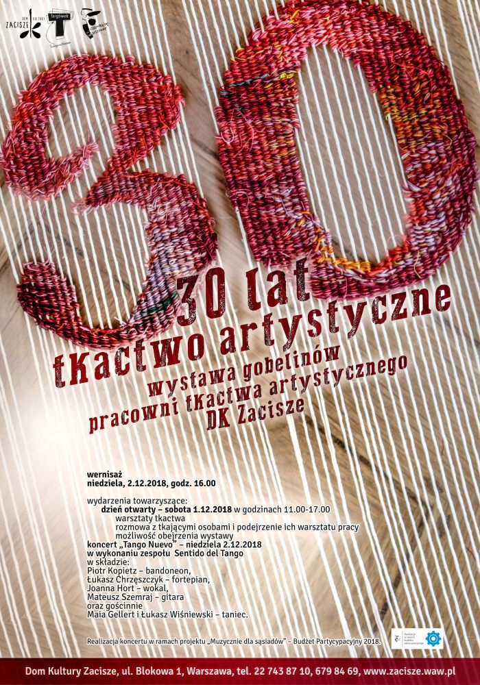 30 lat tkactwa artystycznego DK Zacisze