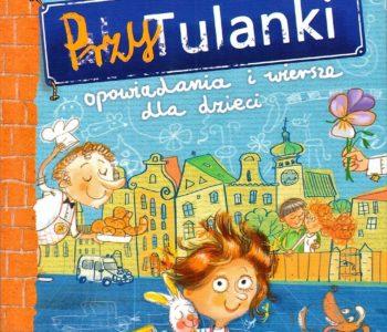 PrzyTulanki. Opowiadania i wiersze dla dzieci