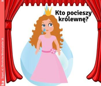 Teatrzyk Pacynka: Kto pocieszy królewnę?