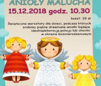 Anioły Malucha - warsztaty świąteczne. Sosnowiec