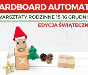 Cardboard Automata – Mikołajkowe warsztaty rodzinne