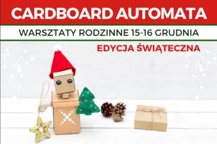 Cardboard Automata - Mikołajkowe warsztaty rodzinne