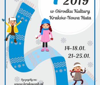 Ferie 2019 z Ośrodkiem Kultury Kraków – Nowa Huta