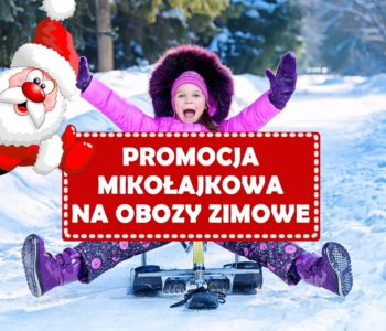 Promocja Mikołajkowa na obozy zimowe KOGIS