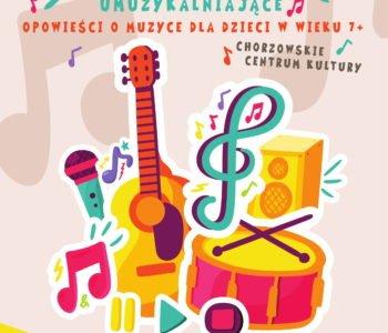 Opowieści o muzyce – kameralny koncert umuzykalniający. Chorzów