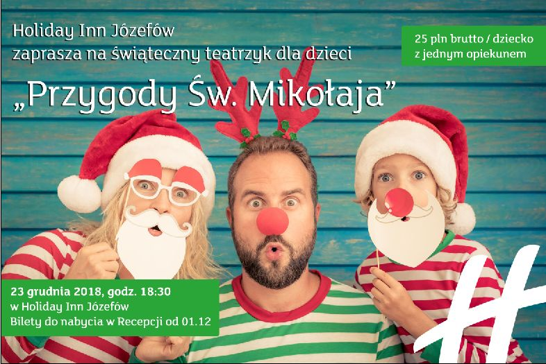 Przygody Świętego Mikołaja w Holiday Inn Józefów