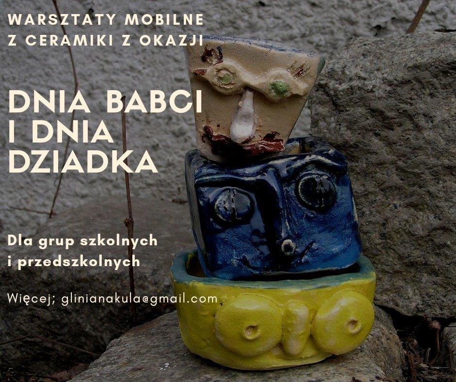 Oferta dla szkół i przedszkoli: Mobilne warsztaty z ceramiki na Dzień Babci i Dziadka