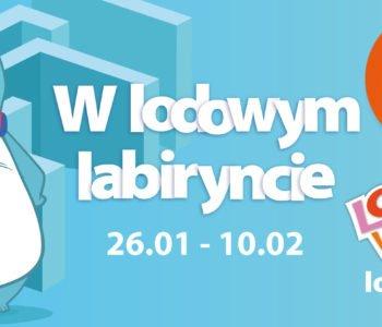 Ferie zimowe w Lodowym Labiryncie – Loopy's World Wrocław