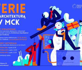 Ferie z architekturą w MCK