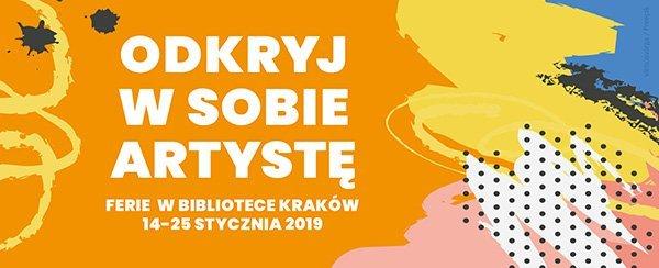 Odkryj w sobie artystę podczas ferii w Bibliotece Kraków
