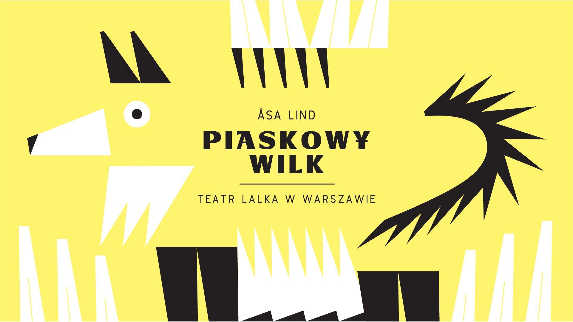 Piaskowy Wilk w Teatrze Lalka