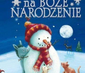 Opowieści o zwierzątkach na Boże Narodzenie