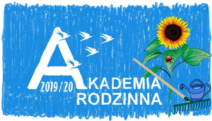 Akademia Rodzinna - Ogrodnicze rzemiosło - rodzinne warsztaty ekologiczno - ogrodnicze