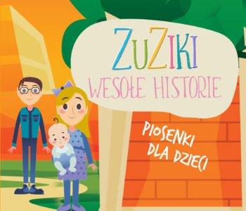 Wesołe Historie – debiutancka płyta Zuzików