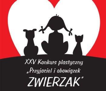 XXV. Konkurs Plastyczny pt. Przyjaciel i obowiązek – Zwierzak