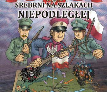 Srebrni na szlakach Niepodległej – Prezentacja najnowszego komiksu dla dzieci