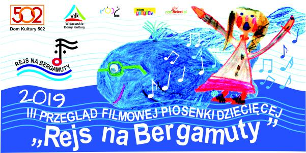 III Ogólnopolski Przegląd Filmowej Piosenki Dziecięcej: Rejs na Bergamuty