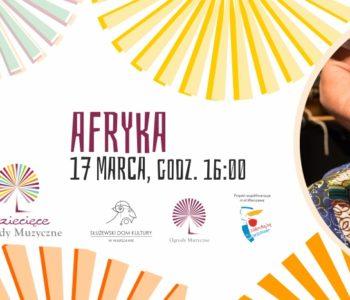 Dziecięce Ogrody Muzyczne - Afryka