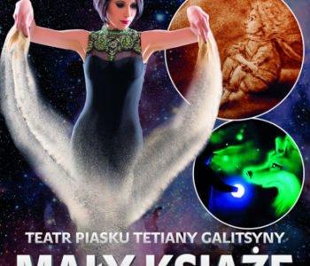 Mały Książę – Teatr Piasku Tetiany Galitsyny. Ruda Śląska