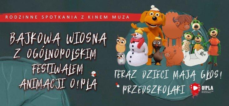 Bajkowa wiosna z ogólnopolskim festiwalem animacji O!PLA. Sosnowiec