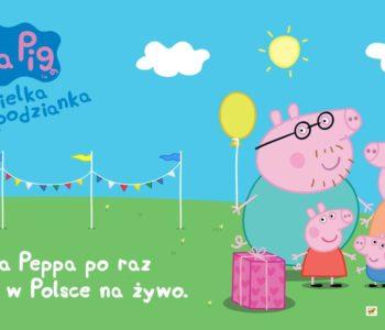 Spektakl Świnka Peppa - Wielka Niespodzianka