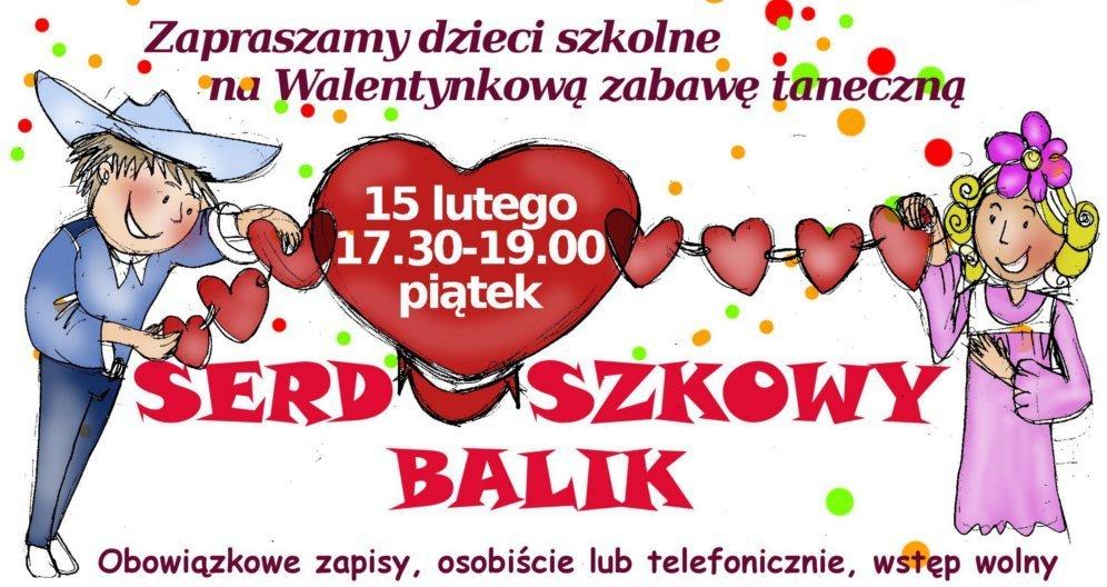 Serduszkowy Balik - zabawa taneczna
