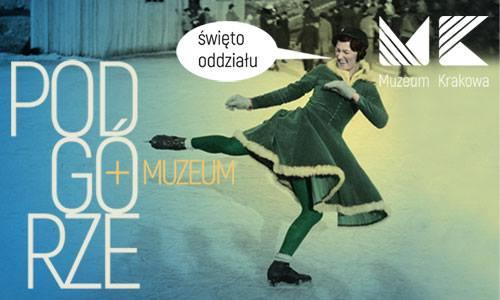 Święto oddziału Muzeum Podgórza Podgórze + Muzeum