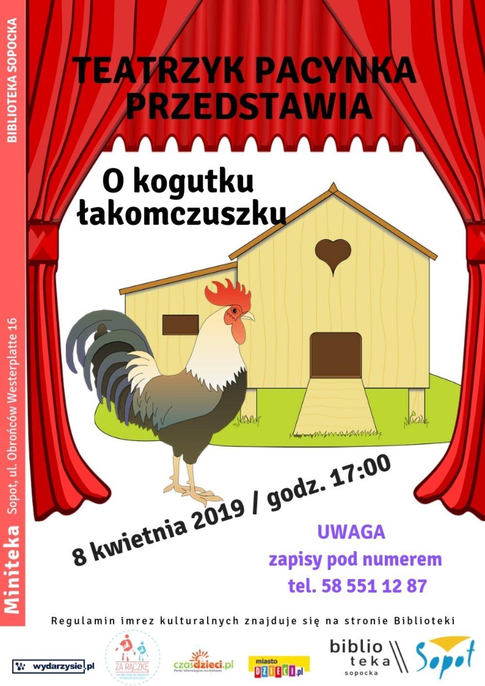 Teatrzyk Pacynka: O kogutku łakomczuszku