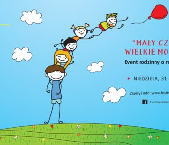 Festiwal Dobre Spotkania – konferencja dla rodziców w dziećmi  0-12 lat. Konkurs z nagrodami!