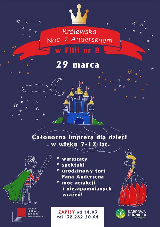 Królewska Noc z Andersenem w Miejskiej Bibliotece Publicznej w Dąbrowie Górniczej
