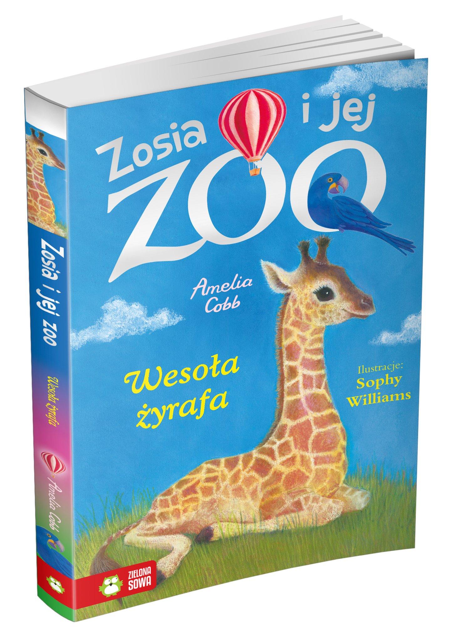 Zosia i jej zoo. Wesoła żyrafa. Tom 14