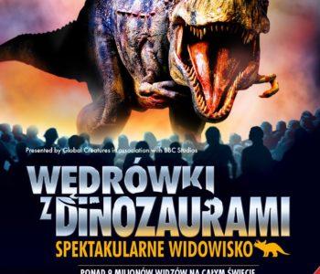 Wędrówki z dinozaurami – spektakularne widowisko powraca! Konkurs z zaproszeniami!