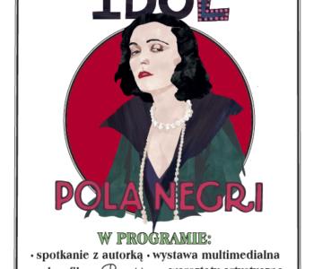 Premiera książki Justyny Styszyńskiej: Idol. Pola Negri