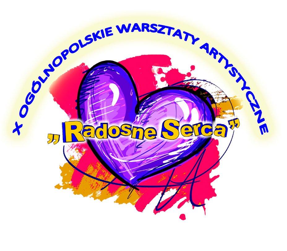 X Ogólnopolskie Warsztaty Artystyczne: Radosne Serca