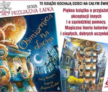 Ośmiornica na dachu - premiera książki dla dzieci