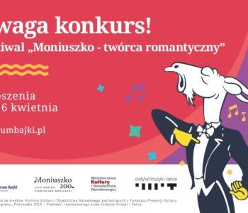 Konkurs ogólnopolski: Moniuszko - twórca romantyczny