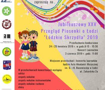 Jubileuszowy XXV Przegląd Piosenki o Łodzi: Łódzkie Skrzydła 2019