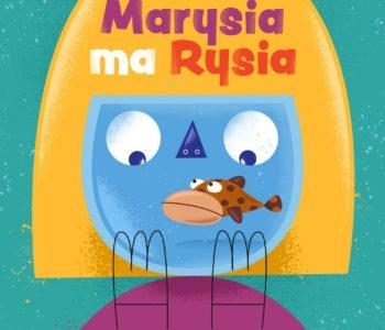 Marysia ma Rysia – spektakl. Pokaz online