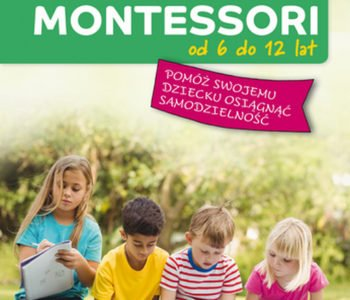 Metoda Montessori od 6 do 12 lat