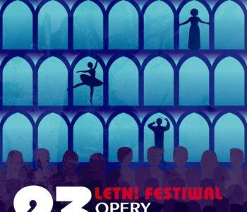 23. Letni Festiwal Opery Krakowskiej (po)ruszy w czerwcu!